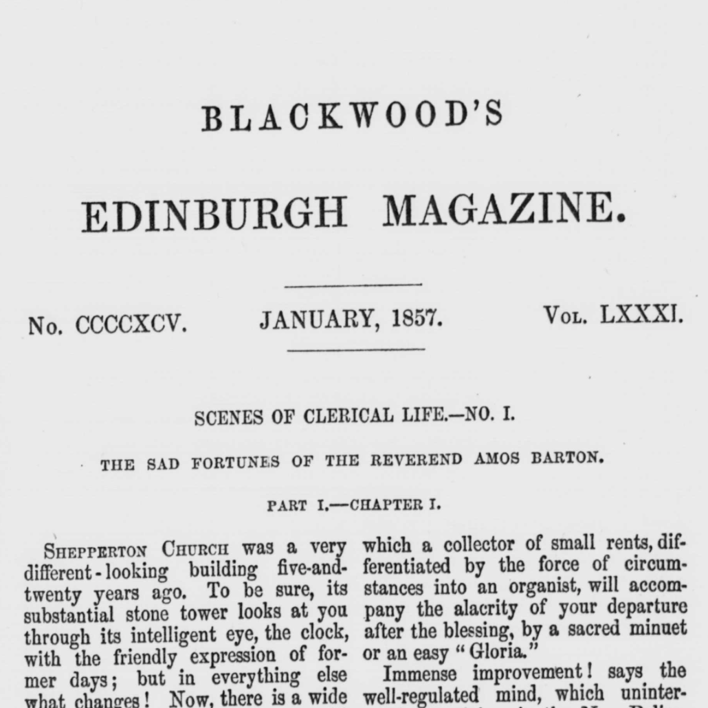 George Eliot, G. H. Lewes, and the House of Blackwood 1856–60